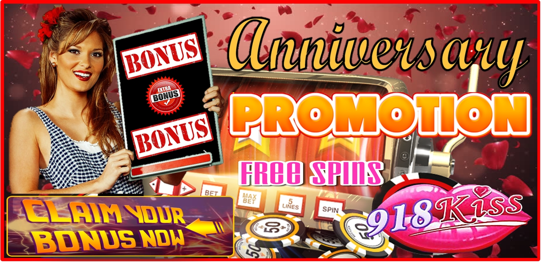 918Kiss Anniversary Promotion - Register now to enjoy free online bonus